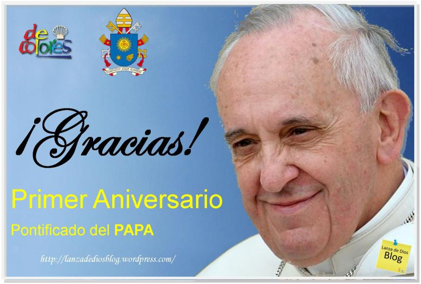 I Aniversario de la elección del Santo PadreFrancisco