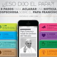 ¡¿Eso dijo el Papa?!: 8 pasos para aclarar una noticia sospechosa sobre el #PapaFrancisco
