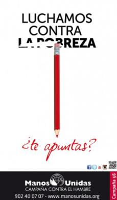 """Manos Unidas lanza su campaña anual """"Luchamos contra la pobreza ¿te apuntas?"""" #ContralaPobrezaMU"""