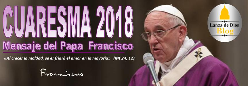 Mensaje de Cuaresma del Papa Francisco: Oración, limosna yayuno
